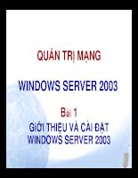 Quản trị mạng window server 2003 Giới thiệu và cài đặt