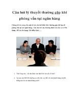 Câu hỏi lý thuyết thường gặp khi phỏng vấn tại ngân hàng