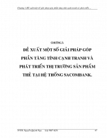 ĐỀ XUẤT MỘT SỐ GIẢI PHÁP GÓP PHẦN TĂNG TÍNH CẠNH TRANH VÀ PHÁT TRIỂN THỊ TRƯỜNG SẢN PHẨM THẺ TẠI HỆ THỐNG SACOMBANK.doc