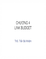 CHƯƠNG 4 LINK BUDGET ThS. Trần Bá Nhiệm