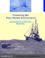 Cambridge.University.Press.Protecting.the.Polar.Marine.Environment.Law.and.Policy.for.Pollution.Prevention.Jan.2001.pdf