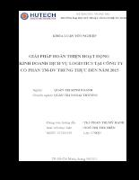 GIẢI PHÁP HOÀN THIỆN HOẠT ĐỘNG KINH DOANH DỊCH VỤ LOGISTICS TẠI CÔNG TY CỔ PHẦN TM-DV TRUNG THỰC ĐẾN NĂM 2015.doc