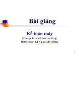 Bài giảng Kế toán máy (Computerizied Accounting) - Lê Ngọc Mỹ