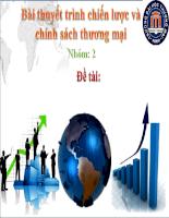 bai thuyết trình môn chiến lược và chính sách thương mại