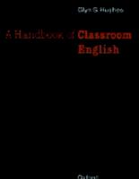 Oxford University Press A Handbook Of Classroom English