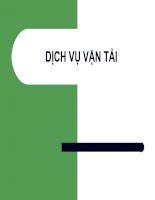 Slide bài giảng môn vận tải quốc tế - Dịch vụ vận tải