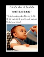 Có nên cho bé ăn cháo trước khi đi ngủ?
