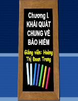 Slide bài giảng Vận tải và Bảo hiểm của cô Hoàng Thị Đoan Trang-FTU - Chương 1 Bảo hiểm