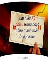 Tìm hiểu kỳ phiếu trong hoạt động thanh toán ở Việt Nam