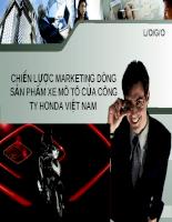 Slide chi tiết Chiến lược Marketing-mix dòng sản phẩm Moto của Công ty Honda Việt Nam