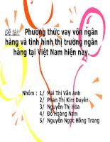 Phương thức vay vốn ngân hàng và tình hình thị trường ngân hàng tại Việt Nam hiện nay