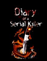 Diary of a Serial Killer