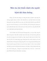 Tài liệu Món ăn, bài thuốc dành cho người bệnh đái tháo đường pdf