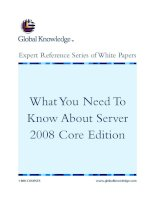 Tài liệu What You Need To Know About Server 2008 Core Edition pptx