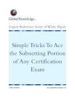 Tài liệu Simple Tricks To Ace the Subnetting Portion of Any Certification Exam pdf
