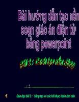 Gián án Bai 2  Tao hinh nen dong cho PowerPoint