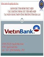 Slide đánh giá tình hình thực hiên các chương trình xúc tiến hỗn hợp tại ngân hàng TMCP công tỉnh gia lai