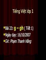 Bài soạn Bài 23: g - gh (TV1)
