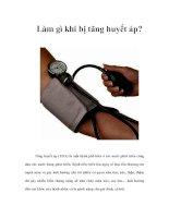Tài liệu Làm gì khi bị tăng huyết áp? pdf