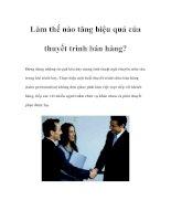 Tài liệu Làm thế nào tăng hiệu quả của thuyết trình bán hàng? pdf