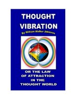 Tài liệu Thought Vibration or the Law of Attraction in the Thought World doc