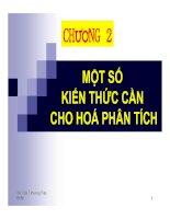 Tài liệu CHƯƠNG 2: MỘT SỐ KIẾN THỨC CẦN CHO HOÁ PHÂN TÍCH doc