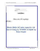 Tài liệu Báo cáo tốt nghiệp: Hoàn thiện kế toán nguyên vật liệu ở Công ty TNHH và dịch vụ Tám Oanh pdf
