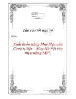 """Tài liệu Luận văn tốt nghiệp """"Xuất khẩu hàng May Mặc của Công ty Dệt – May Hà Nội vào thị trường Mỹ"""" docx"""