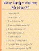 Tài liệu Môn học: Thực tập cơ khí đại cương - Phần 1: Phay CNC docx