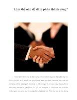 Tài liệu Làm thể nào để đàm phán thành công? ppt