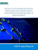 Slide PHÂN TÍCH các yếu tố ẢNH HƯỞNG đến LÒNG TRUNG THÀNH của KHÁCH HÀNG cá NHÂN đối với DỊCH vụ gửi TIỀN TIẾT KIỆM tại NGÂN HÀNG TMCP AN BÌNH   CHI NHÁNH THỪA THIÊN HUẾ