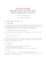 Tài liệu Ôn thi cao hoc đại số tuyến tính bài 12 - PGS TS Vinh Quang docx