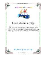 Tài liệu Luận văn tốt nghiệp: ĐÁNH GIÁ ĐIỀU KIỆN ĐỊA CHẤT CÔNG TRÌNH HỒ CHỨA SỐ 06 (KHU VỰC ĐẠI HỌC QUỐC GIA THÀNH PHỐ HỒ CHÍ MINH) pptx