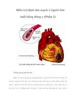 Tài liệu Ðiều trị bệnh tim mạch ở người lớn tuổi bằng đông y (Phần 2) pptx