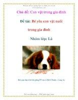 Tài liệu Chủ đề: Con vật trong gia đình - Đề tài: Bé yêu con vật nuôi trong gia đình - Nhóm lớp: Lá pdf