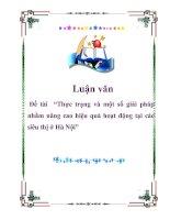 """Tài liệu Luận văn """"Thực trạng và một số giải pháp nhằm nâng cao hiệu quả hoạt động tại các siêu thị ở Hà Nội"""" pdf"""