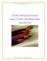 Tài liệu Chủ đề: Những đồ vật của bé - Đề tài: CÂY BÚT CHÌ THÔNG MINH - Nhóm lớp: Chồi pdf