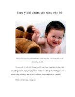 Tài liệu Lưu ý khi chăm sóc răng cho bé pptx