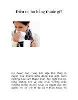 Tài liệu Điều trị ho bằng thuốc gì? pdf