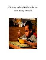 Tài liệu Các thực phẩm giúp chống lại suy dinh dưỡng ở trẻ em docx