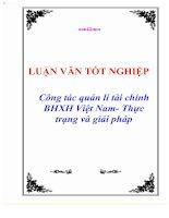 """Tài liệu Luận văn tốt nghiêp """"Công tác quản lí tài chính BHXH Việt Nam- Thực trạng và giải pháp"""" doc"""