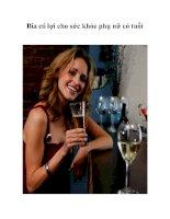 Tài liệu Bia có lợi cho sức khỏe phụ nữ có tuổi pptx