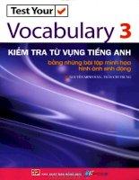 test your vocabulary 3 - kiểm tra từ vựng tiếng anh bằng những bài tập minh họa hình ảnh sinh động