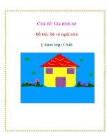 Tài liệu Chủ đề: Gia đình bé - Đề tài: Bé vẽ ngôi nhà - Nhóm lớp: Chồi docx