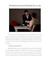 Tài liệu Để thành công trong buổi phỏng vấn xin việc pdf