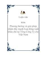 """Tài liệu Đề tài """"Phương hướng và giải pháp nhằm đẩy mạnh hoạt động xuất khẩu chè tại Tổng Công Ty chè Việt Nam """" pdf"""