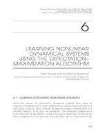 Tài liệu Kalman Filtering and Neural Networks - Chapter 6: LEARNING NONLINEAR DYNAMICAL SYSTEMS USING THE EXPECTATION– MAXIMIZATION ALGORITHM doc