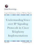Tài liệu Understanding Voice over IP Signaling Protocols in Cisco Telephony Implementations ppt