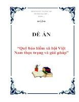 """Tài liệu Đề án """"Quỹ bảo hiểm xã hội Việt Nam thực trạng và giải pháp"""" pdf"""