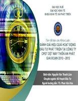 Slide ĐÁNH GIÁ HIỆU QUẢ HOẠT ĐỘNG đầu tư PHÁT TRIỂN tại CÔNG TY CPĐT dệt MAY THIÊN AN PHÁT GIAI đoạn 2010   2012